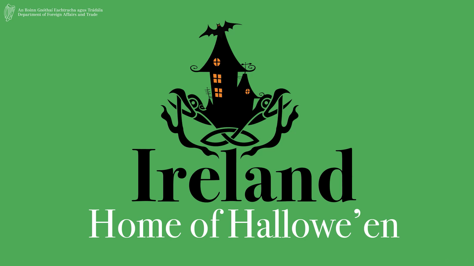 Department of Foreign Affairs and Trade - Ireland Home of Hallowe'en